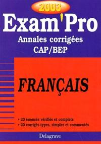 Français CAP/BEP. Annales corrigées 2003 - Fabien Gruel | Showmesound.org