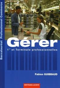 Gérer 1e et Tle professionnelles - Baccalauréat professionnel Commerce.pdf