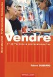 Fabien Guibbaud - Vendre Baccalauréat professionnel Commerce - Première et Terminale professionnelles.