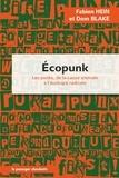 Fabien Hein et Dom Blake - Ecopunk - Les punks, de la cause animale à l'écologie radicale.
