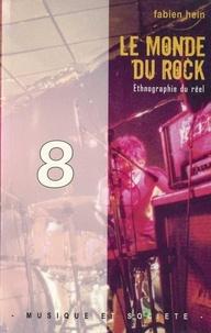 Fabien Hein - Le monde du rock - Ethnographie du réel.