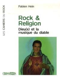 Fabien Hein - Rock et religion - Dieu(x) et la musique du Diable.
