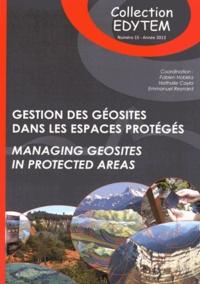 Fabien Hobléa et Nathalie Cayla - Gestion des géosites dans les espaces protégés.