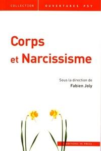 Fabien Joly - Corps et narcissisme.