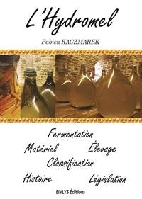 Fabien Kaczmarek - L'hydromel.