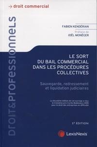 Fabien Kendérian - Le sort du bail commercial dans les procédures collectives - Sauvegarde, redressement et liquidation judiciaires.