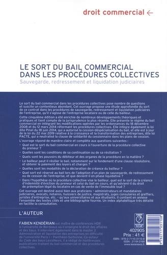 Le sort du bail commercial dans les procédures collectives. Sauvegarde, redressement et liquidation judiciaires 5e édition