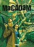 Fabien Lacaf - Macadam - Tome 2 : Le Chant du bourreau.