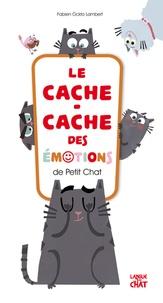 Fabien Lambert - Le cache-cache des émotions de Petit Chat.