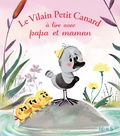 Fabien Lambert - Le Vilain petit canard à lire avec papa et maman.