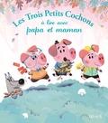 Fabien Lambert - Les trois petits cochons à lire avec papa et maman.