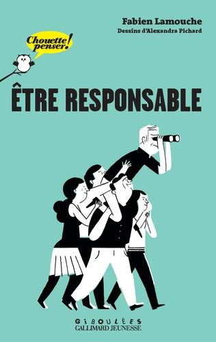 Etre responsable