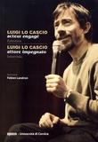 Fabien Landron - Luigi Lo Cascio, acteur engagé.