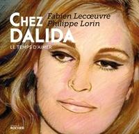 Fabien Lecoeuvre et Philippe Lorin - Chez Dalida - Le temps d'aimer.