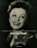 Fabien Lecoeuvre - Edith Piaf - Les photos collectors racontées par Fabien Lecoeuvre.