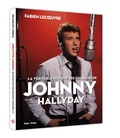 Fabien Lecoeuvre - La véritable histoire des chansons de Johnny Hallyday.