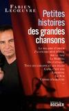 Fabien Lecoeuvre - Petites histoires des grandes chansons.