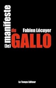 Fabien Lécuyer - Manifeste du gallo.