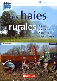 Fabien Liagre - Les haies rurales - Rôles, création, entretien, bois énergie. 1 DVD