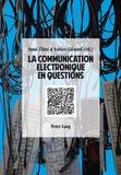 Fabien Liénard - La communication électronique en question.