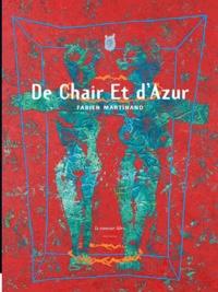 Fabien Martinand - De chair et d'azur.