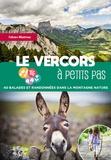 Fabien Martinez - Le Vercors à petits pas - 40 balades et randonnées dans la montagne nature.