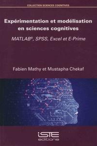 Expérimentation et modélisation en sciences cognitives- MATLAB, SPSS, Excel et E-Prime - Fabien Mathy |