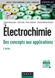 Fabien Miomandre et Saïd Sadki - Électrochimie - 4e éd. - Des concepts aux applications - Cours et exercices corrigés.