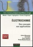 Fabien Miomandre et Saïd Sadki - Electrochimie - Des concepts aux applications Cours, travaux pratiques et problèmes corrigés.
