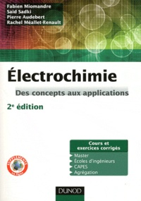 Electrochimie- Des concepts aux applications - Fabien Miomandre |