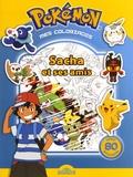 Fabien Molina - Mes coloriages Pokémon - Sacha et ses amis. Avec 80 stickers.