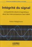 Fabien Ndagijimana - Intégrité du signal - Compatibilité électromagnétique dans les interconnexions haut débit.