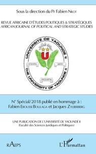 Fabien Nkot - Revue africaine d'études politiques & stratégiques N° spécial/2018 : Hommage à Fabien Eboussi Boulaga et Jacques Zylberberg.