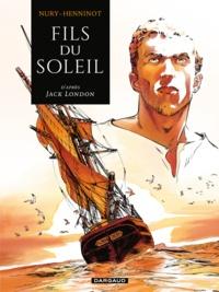Fabien Nury et Eric Henninot - Fils du soleil.