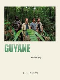 Guyane - Fabien Nury |