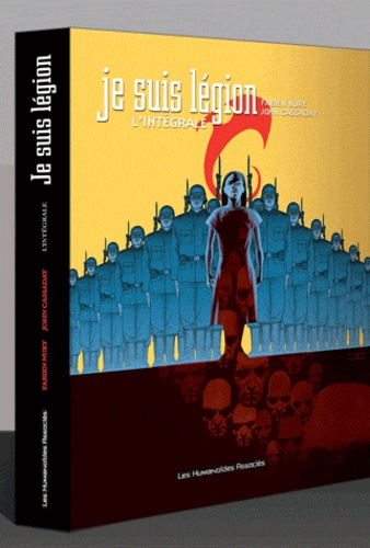 Fabien Nury et John Cassaday - Je suis légion  : L'intégrale.