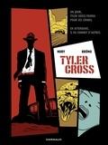 Fabien Nury et  Brüno - Tyler Cross Tome 1 : .