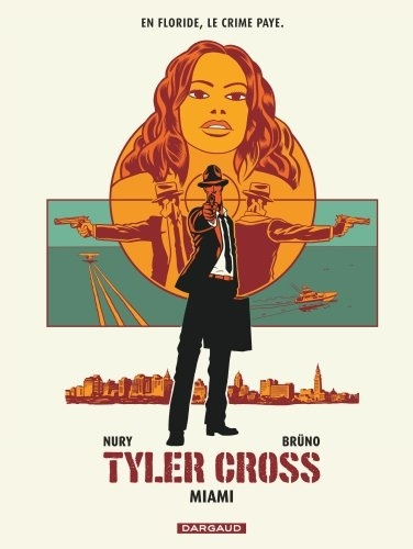 Tyler Cross Tome 3 Miami