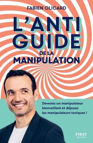 L'antiguide de la manipulation - Format ePub - 9782412071663 - 12,99 €