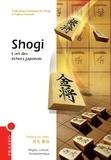 Fabien Osmont - Shogi - L'art des échecs japonais.