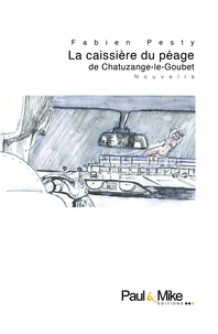 Fabien Pesty - La caissière du péage de Chatuzange-le-Goubet.