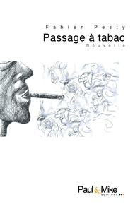 Fabien Pesty - Passage à tabac.