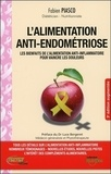 Fabien Piasco - L'alimentation anti-endométriose - Les bienfaits de l'alimentation anti-inflammatoire pour vaincre la douleur.