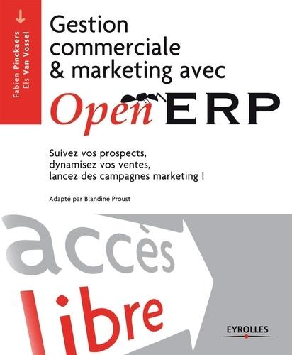 Gestion commerciale et marketing avec Open ERP. Suivez vos prospects, dynamisez vos ventes, lancez des campagnes marketing !