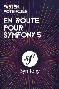 Fabien Potencier - En route pour Symfony 5.