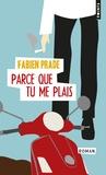 Fabien Prade - Parce que tu me plais.