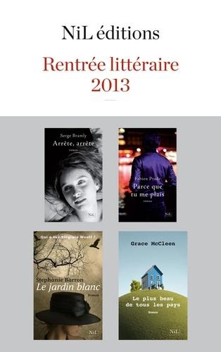 Rentrée littéraire 2013 NiL éditions. Extraits gratuits