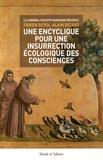 Fabien Revol et Alain Ricaud - Une encyclique pour une insurrection écologique des consciences.