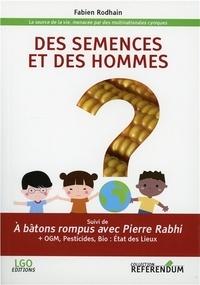 Feriasdhiver.fr Des semences et des hommes - A batons rompus avec Pierre Rabhi Image