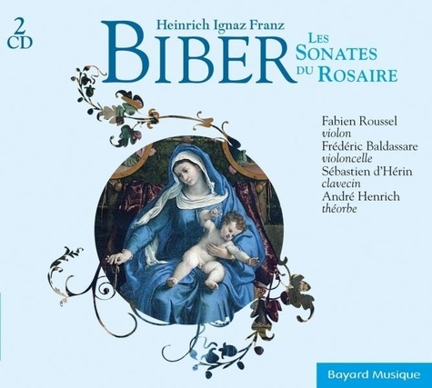 Fabien Roussel - Les sonates du Rosaire de Biber.